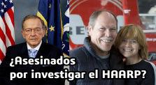 ¿Asesinados por Investigar el HAARP? by Mundo Desconocido